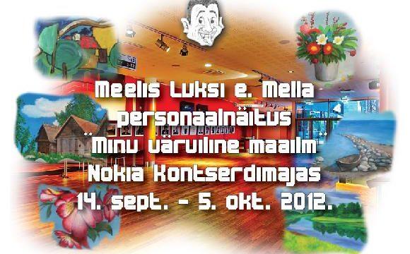 """Näitus """"Minu värviline maailm"""" 14. sept. – 5. okt. 2012"""